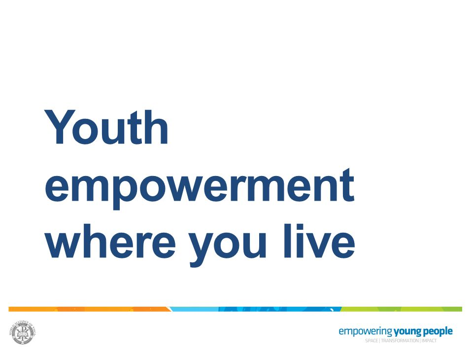 Youth empowerment where you live