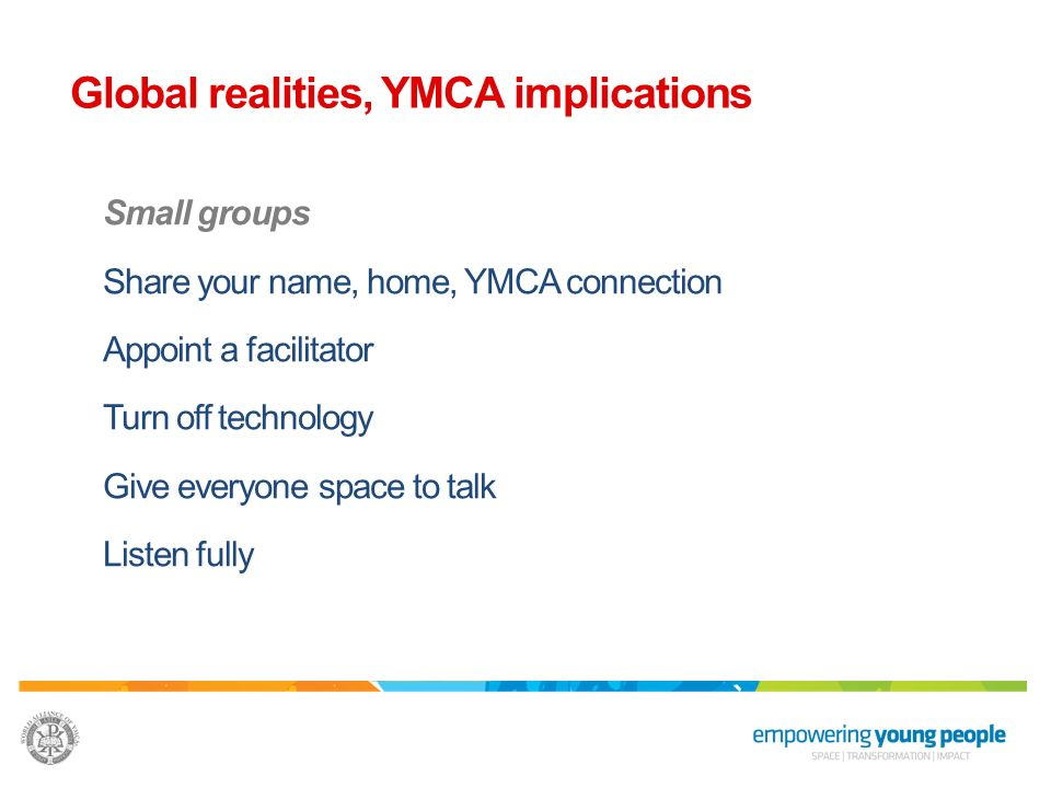 Global realities, YMCA implications