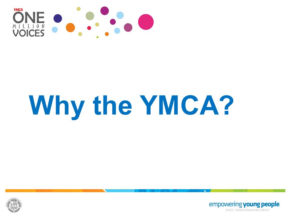 Why the YMCA