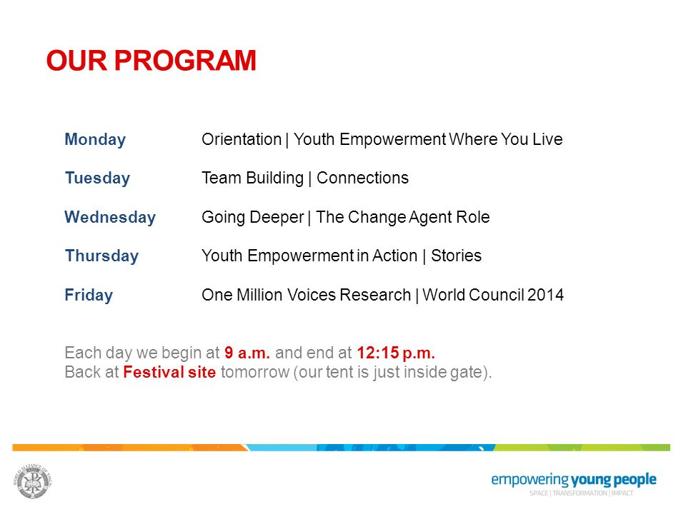 OUR PROGRAM Monday Orientation | Youth Empowerment Where You Live