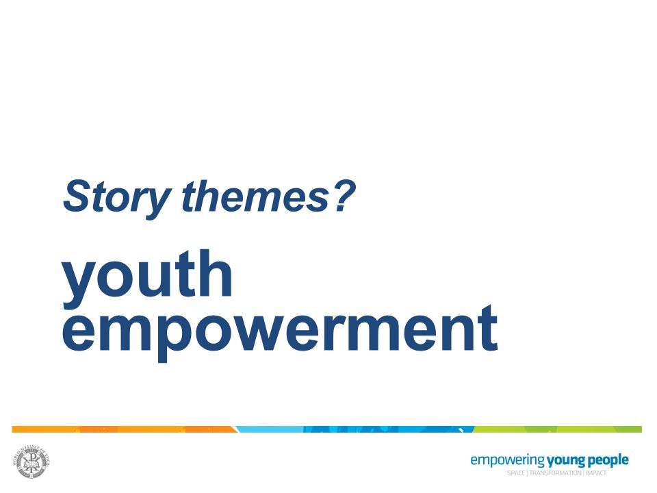 Story themes youth empowerment