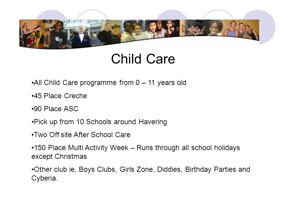 Child Care All Child Care programme from 0 – 11 years old