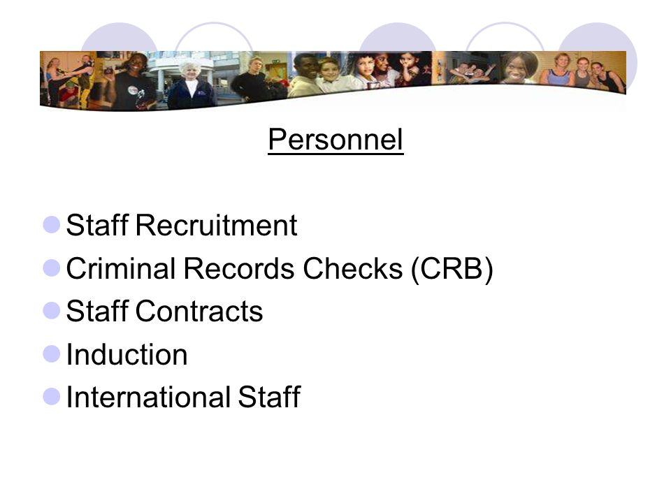 Personnel Staff Recruitment. Criminal Records Checks (CRB) Staff Contracts.