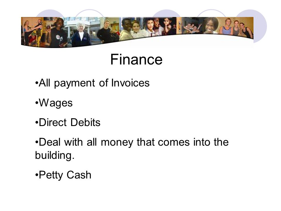 Finance All payment of Invoices Wages Direct Debits