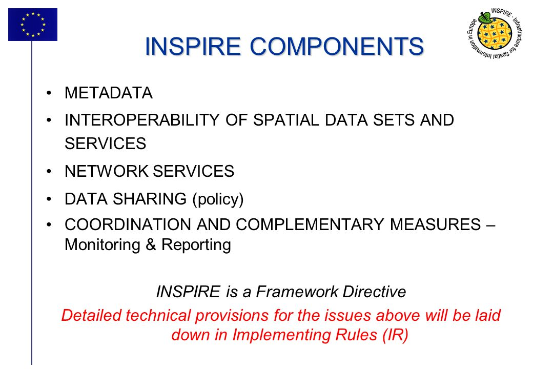 INSPIRE is a Framework Directive