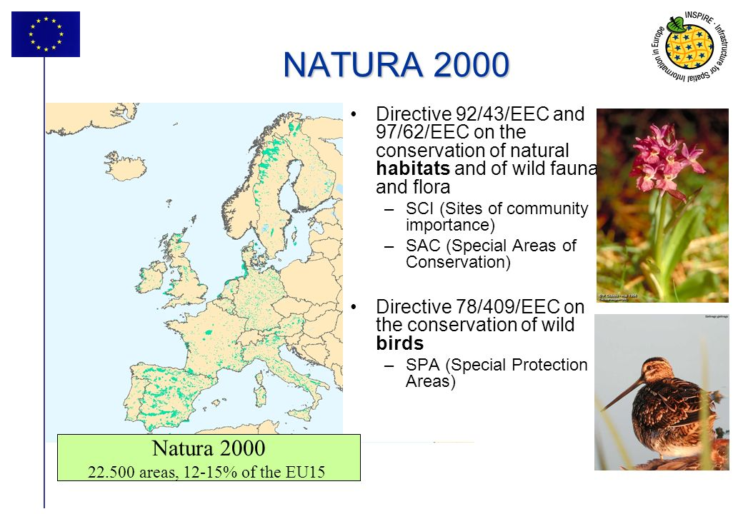 NATURA 2000 Directive 92/43/EEC and 97/62/EEC on the conservation of natural habitats and of wild fauna and flora.