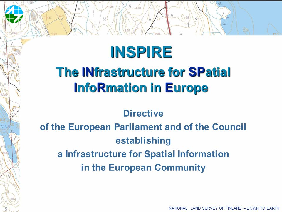 INSPIRE The INfrastructure for SPatial InfoRmation in Europe