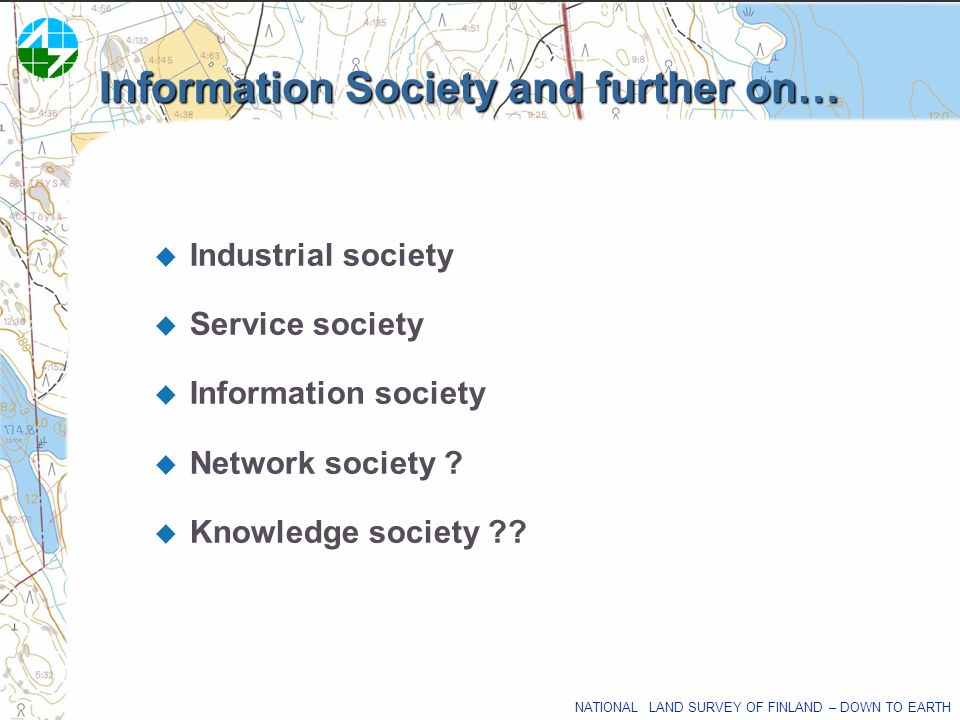 Information Society and further on…