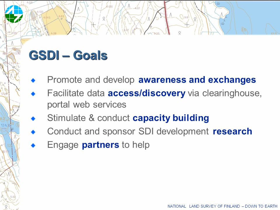 GSDI – Goals Promote and develop awareness and exchanges