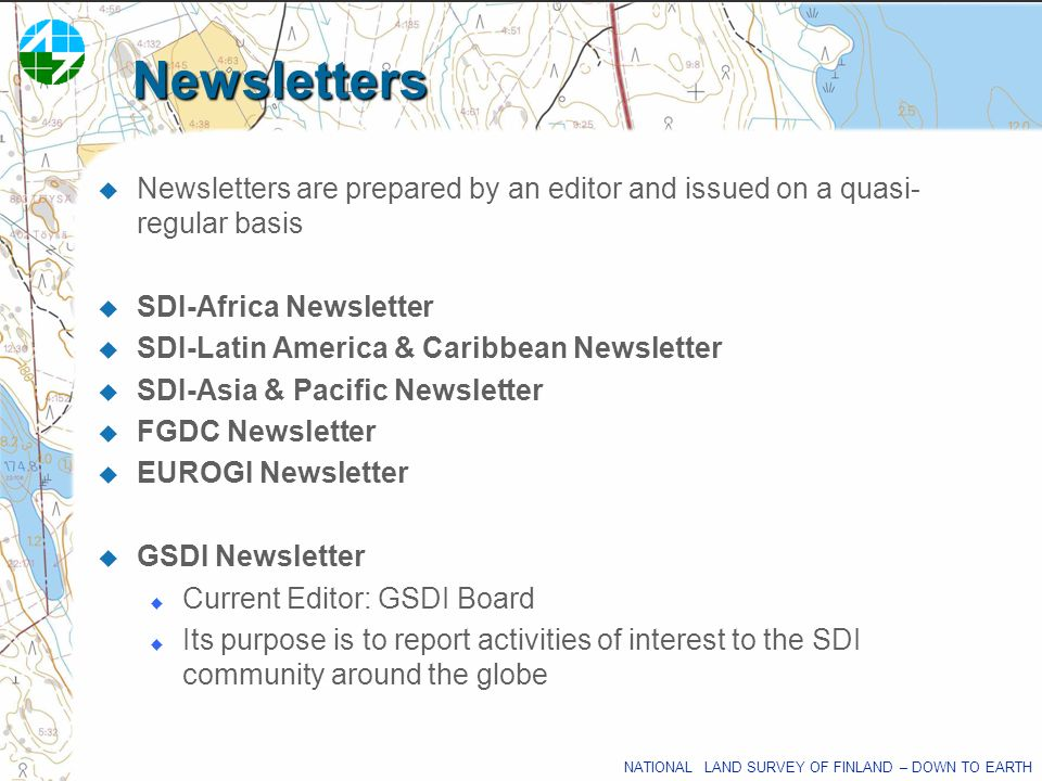Newsletters Newsletters are prepared by an editor and issued on a quasi-regular basis. SDI-Africa Newsletter.