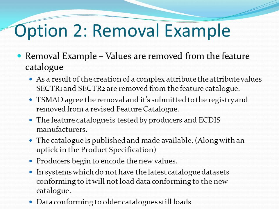 Option 2: Removal Example