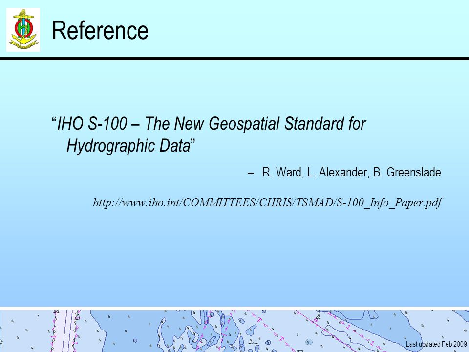Reference IHO S-100 – The New Geospatial Standard for Hydrographic Data