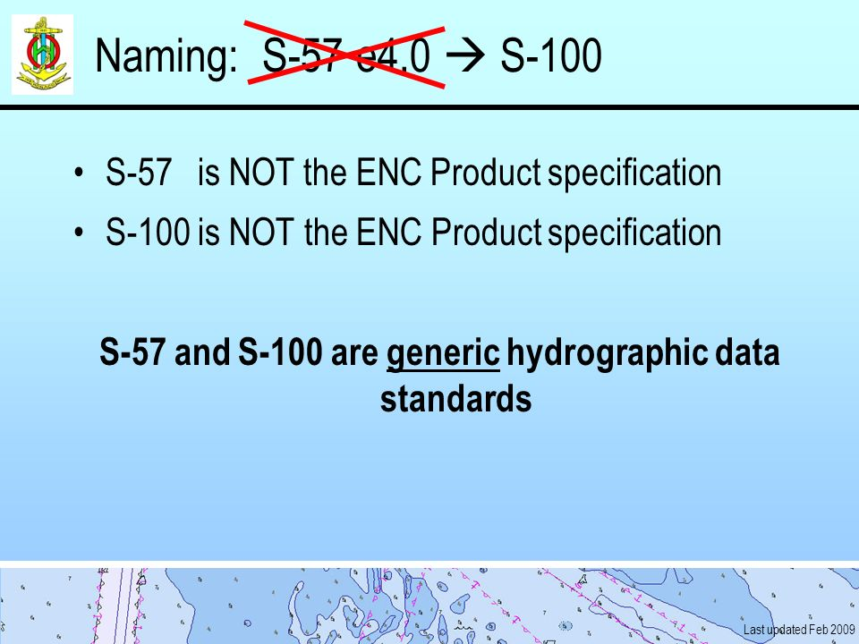 S-57 and S-100 are generic hydrographic data standards