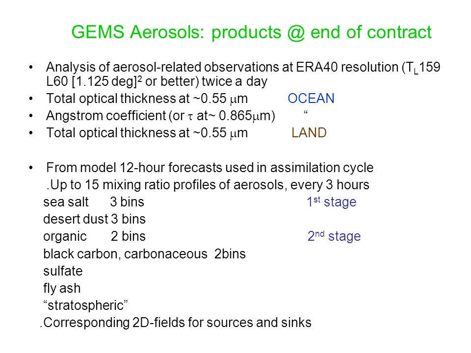 GEMS Aerosols: products @ end of contract