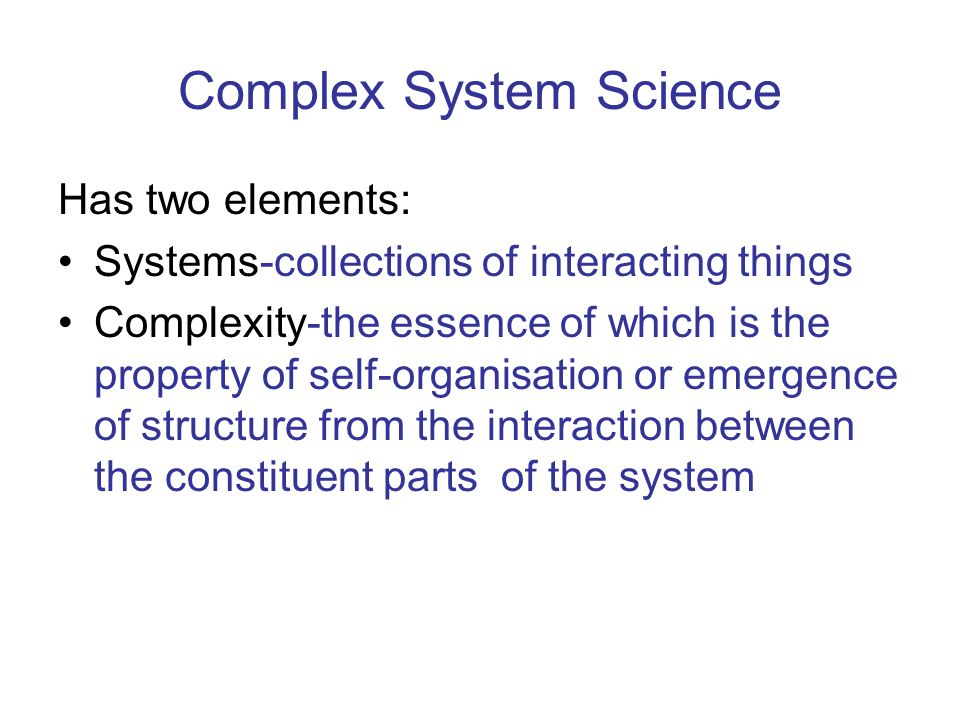 Complex System Science