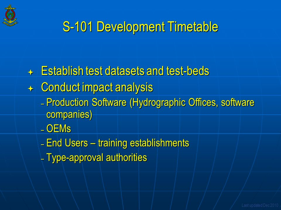 S-101 Development Timetable