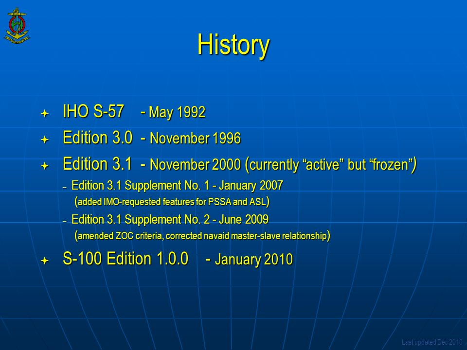 History IHO S-57 - May 1992 Edition 3.0 - November 1996