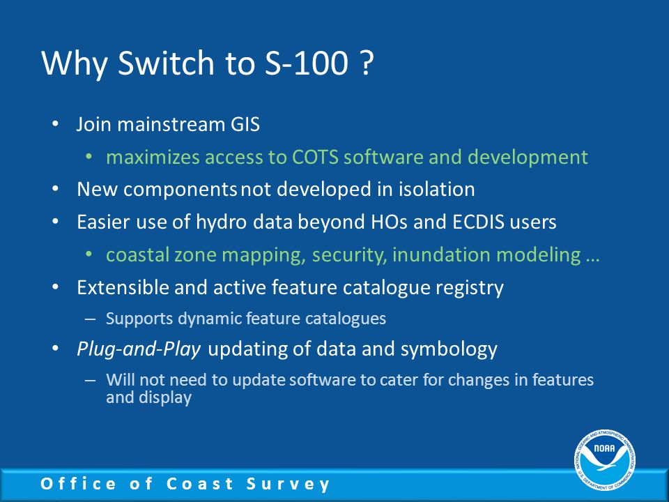 Why Switch to S-100 Join mainstream GIS
