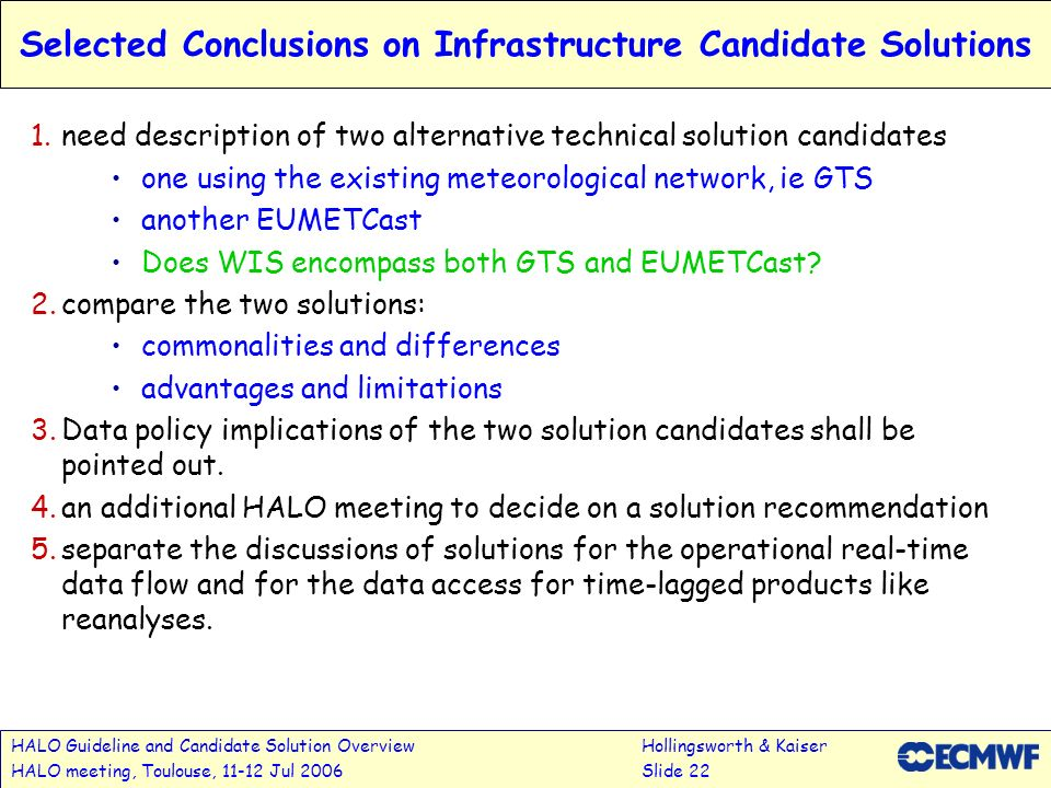 Selected Conclusions on Infrastructure Candidate Solutions