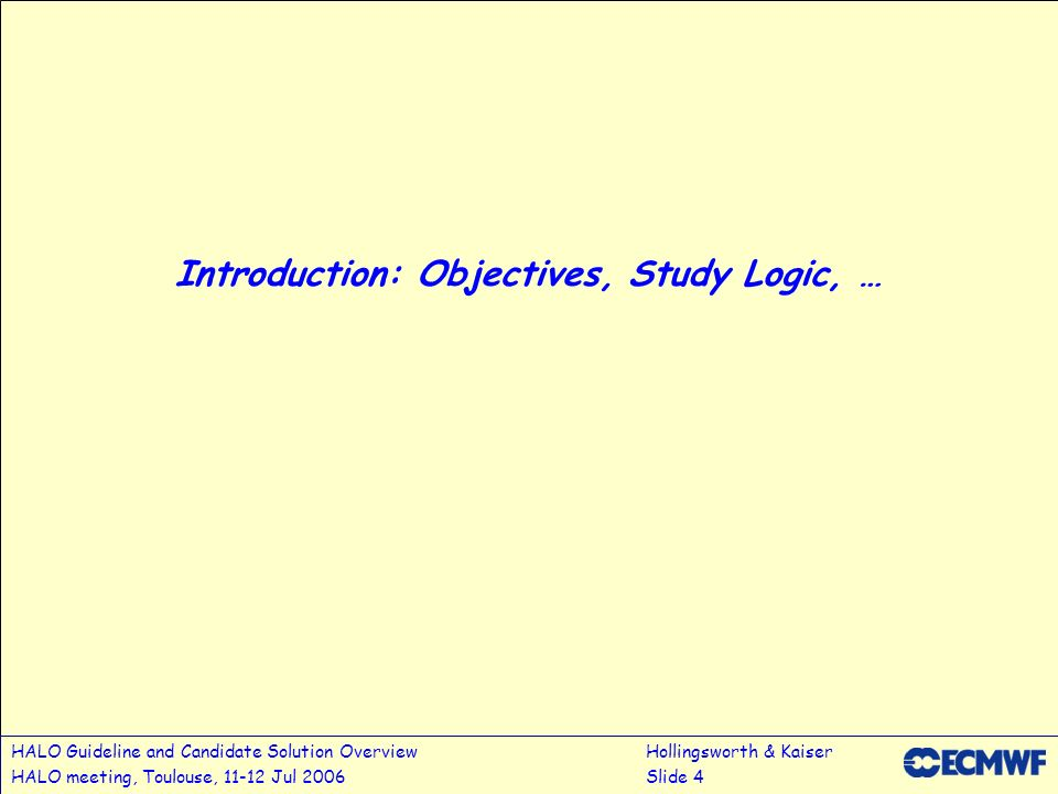 Introduction: Objectives, Study Logic, …