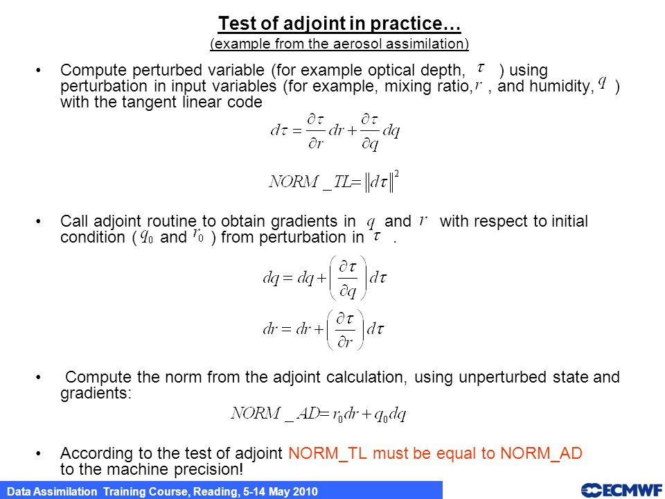 Test of adjoint in practice… (example from the aerosol assimilation)