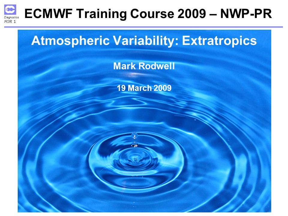 ECMWF Training Course 2009 – NWP-PR