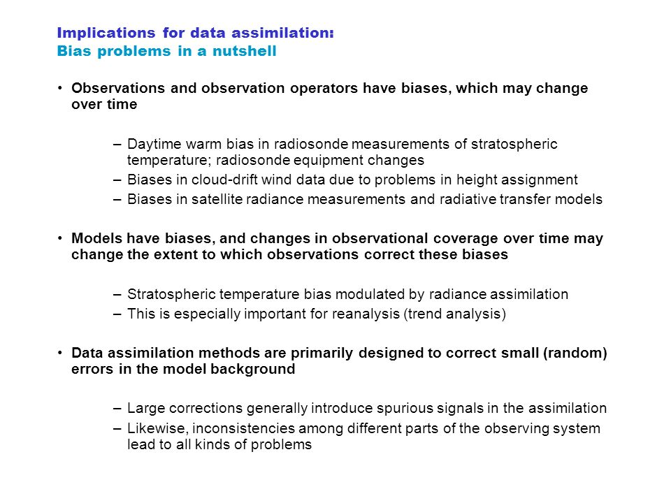 Implications for data assimilation: Bias problems in a nutshell