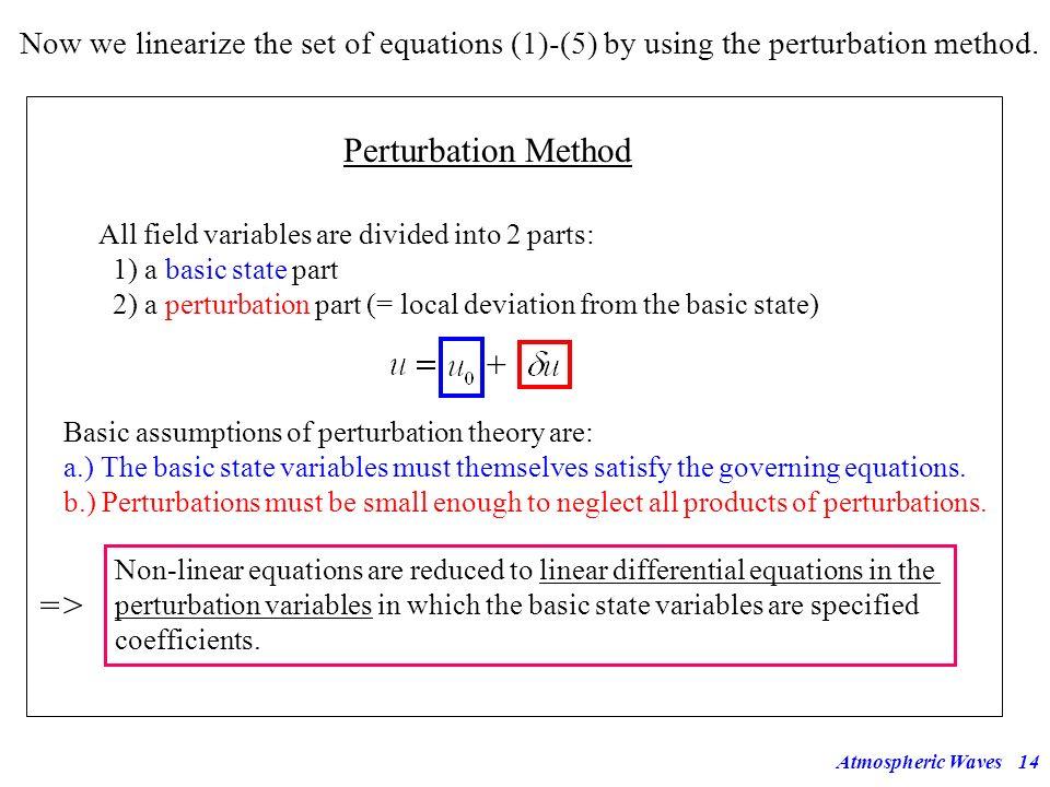 Perturbation Method + =>