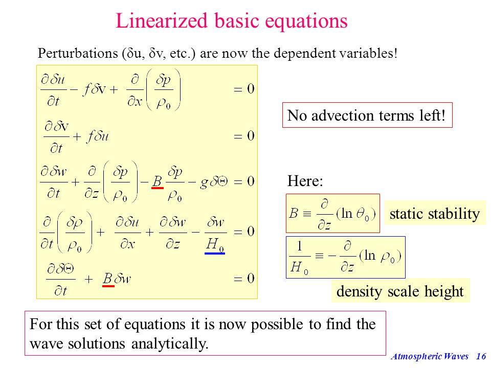 Linearized basic equations