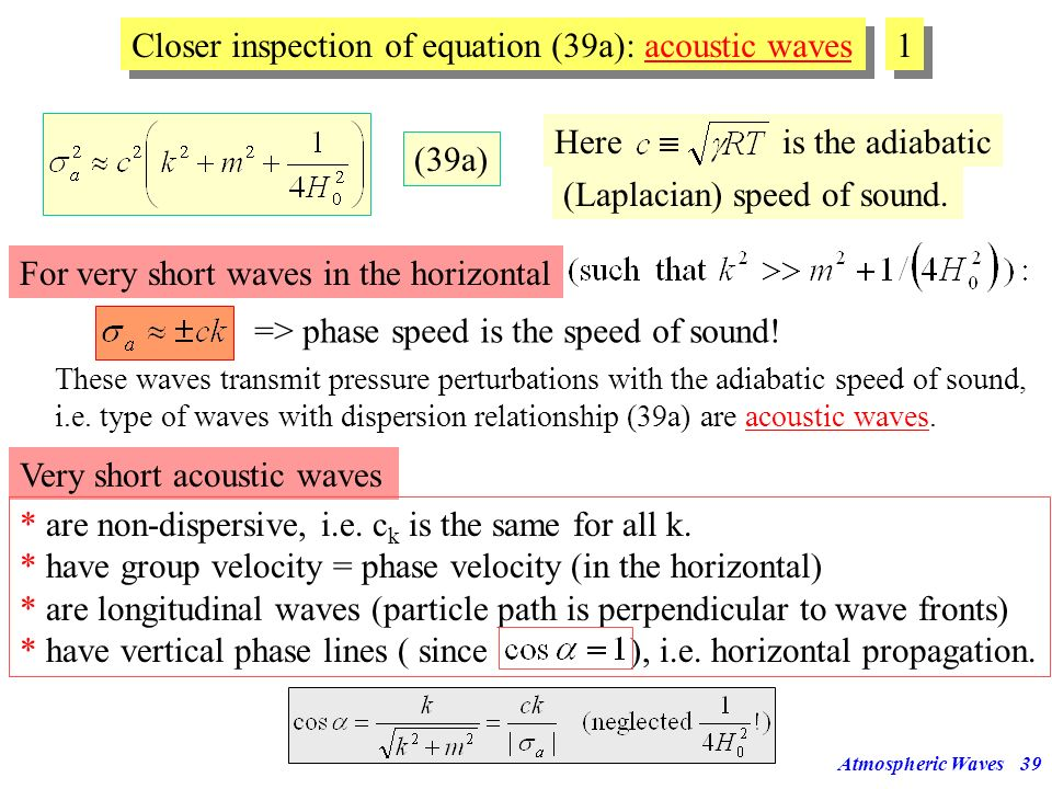 Closer inspection of equation (39a): acoustic waves 1