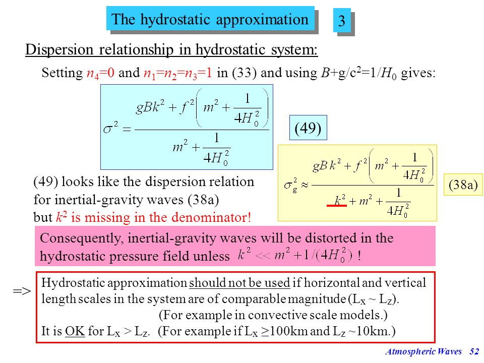 The hydrostatic approximation 3