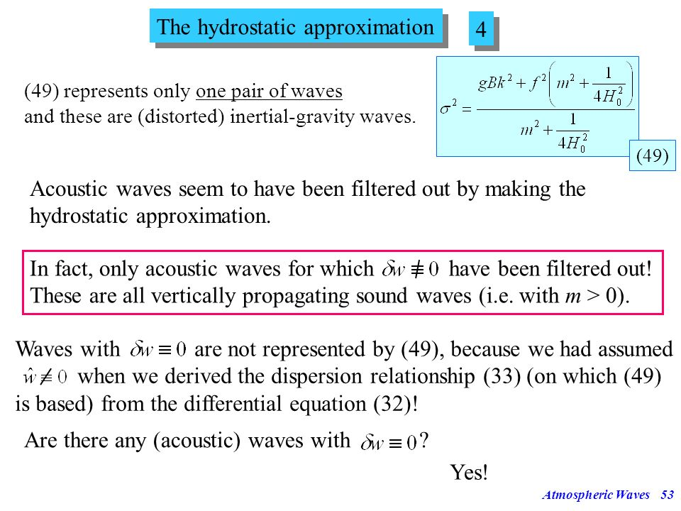 The hydrostatic approximation 4