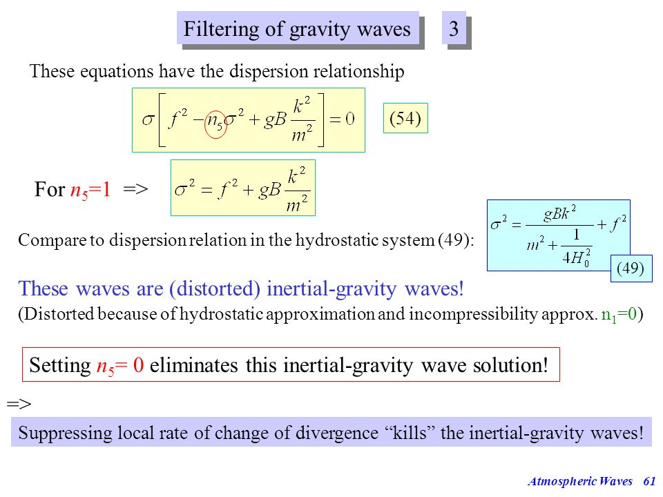 Filtering of gravity waves 3