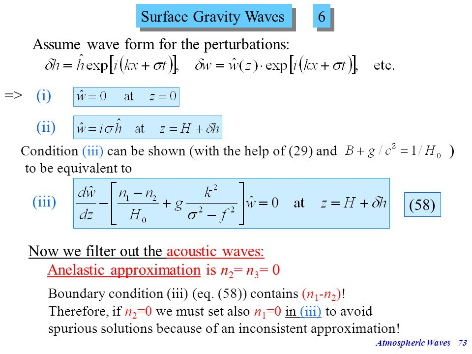 Assume wave form for the perturbations: