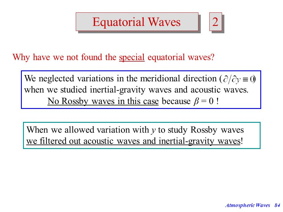 2 Equatorial Waves Why have we not found the special equatorial waves