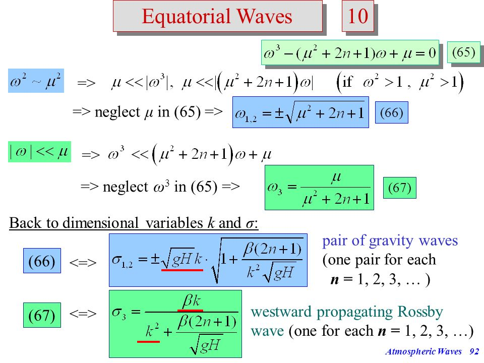 10 Equatorial Waves => => neglect μ in (65) => =>