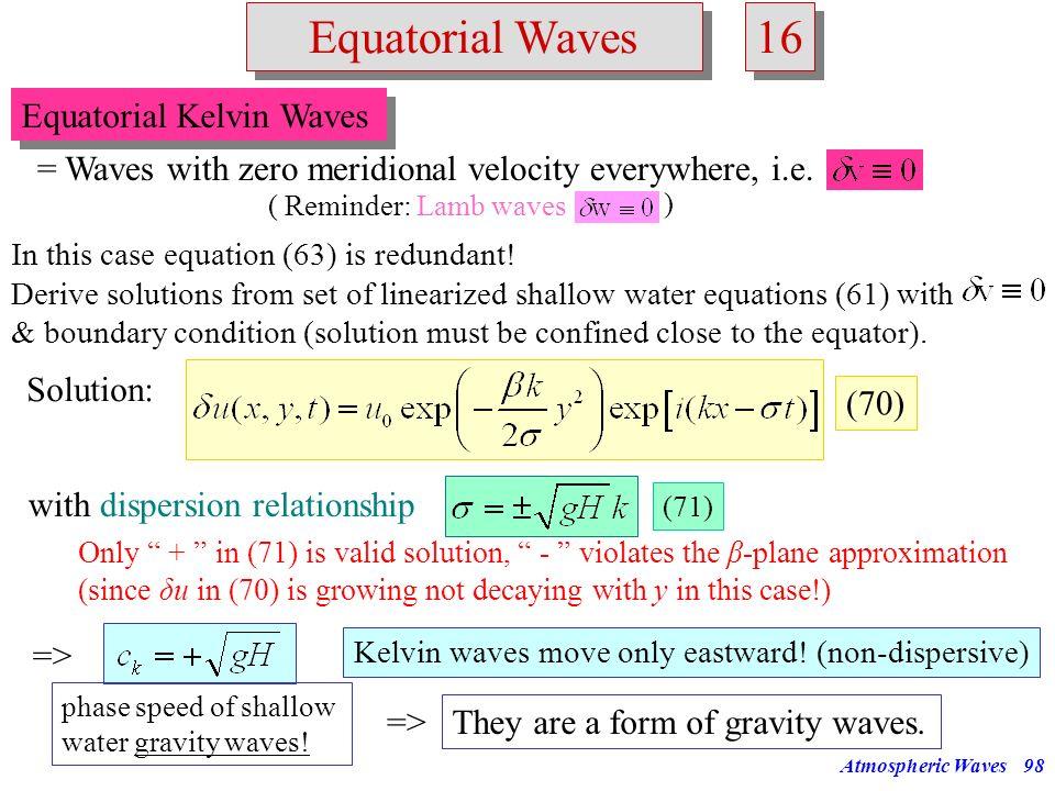 16 Equatorial Waves Equatorial Kelvin Waves