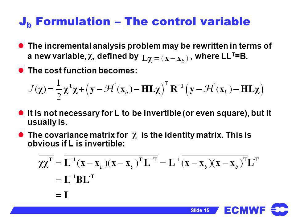 Jb Formulation – The control variable