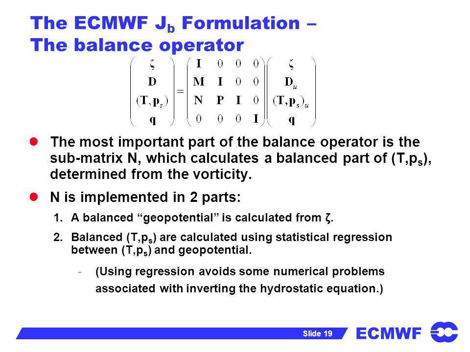 The ECMWF Jb Formulation – The balance operator