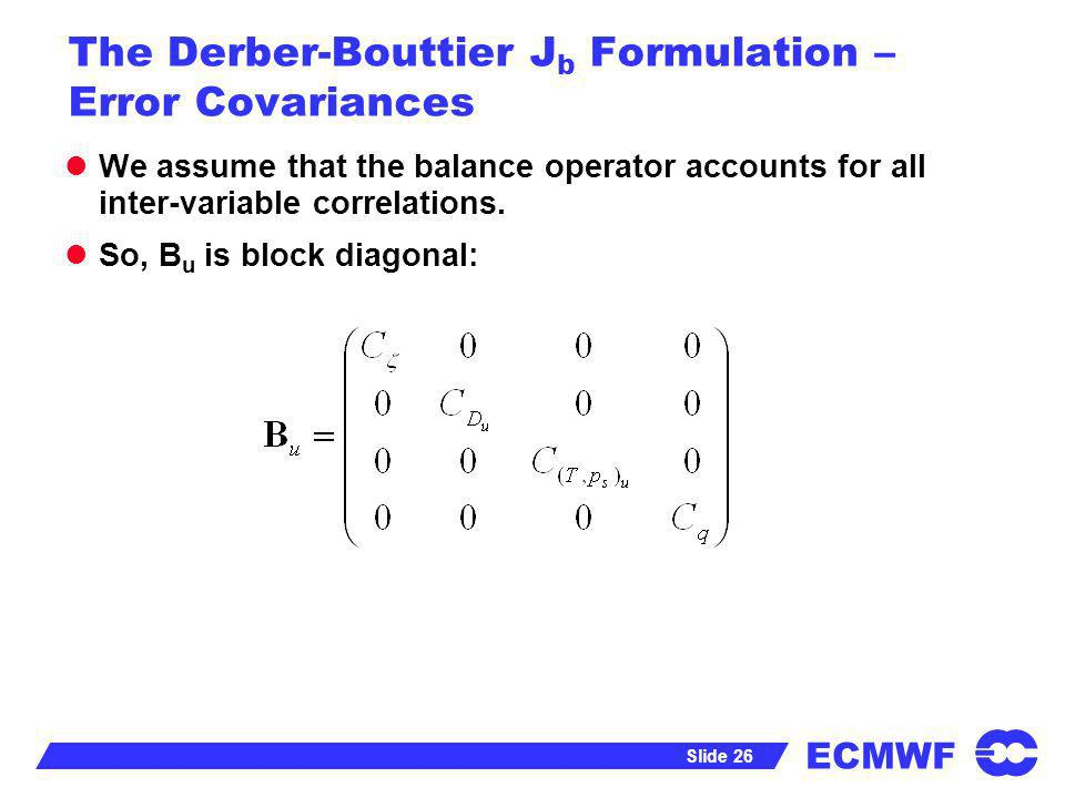 The Derber-Bouttier Jb Formulation – Error Covariances