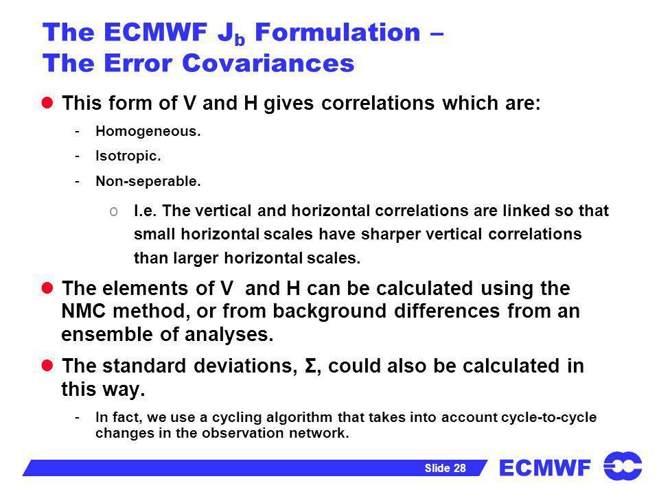The ECMWF Jb Formulation – The Error Covariances