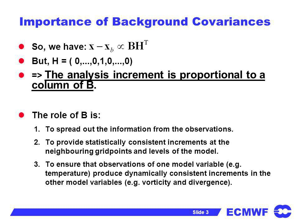Importance of Background Covariances