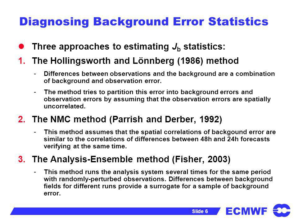 Diagnosing Background Error Statistics