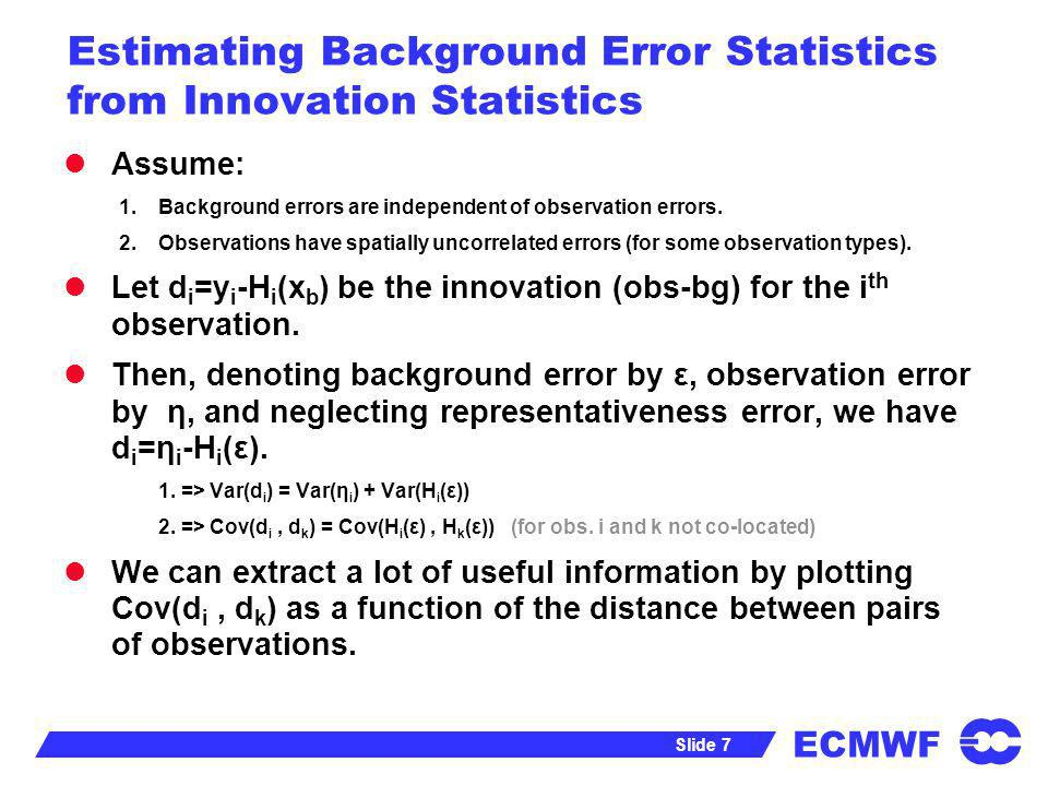 Estimating Background Error Statistics from Innovation Statistics