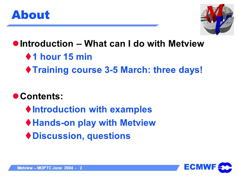 About Introduction – What can I do with Metview 1 hour 15 min