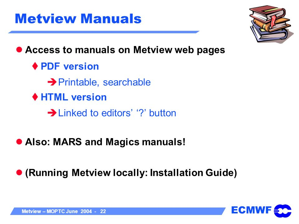 Metview Manuals Access to manuals on Metview web pages PDF version