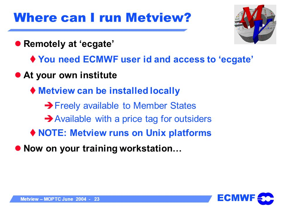 Where can I run Metview Remotely at 'ecgate'