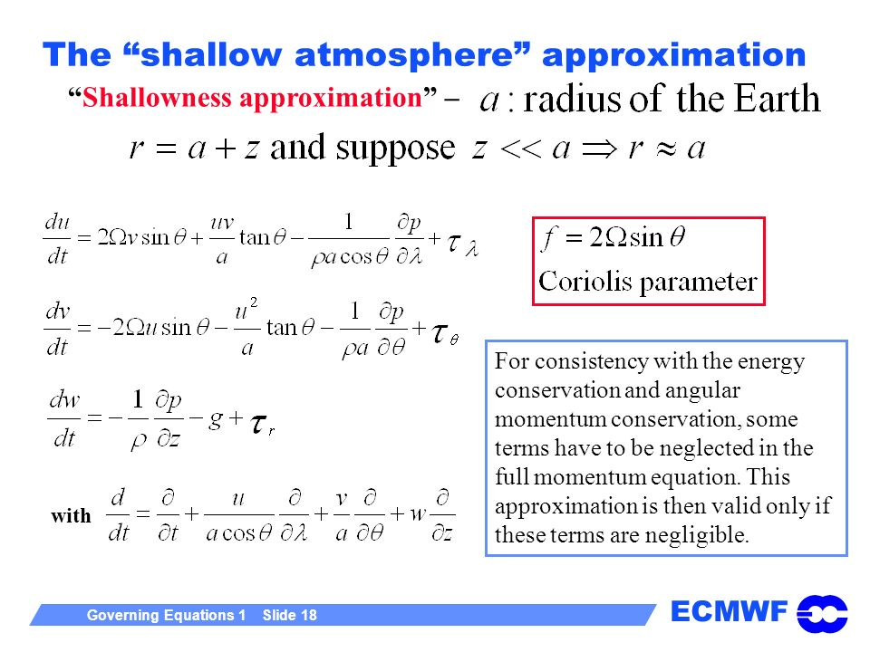 The shallow atmosphere approximation