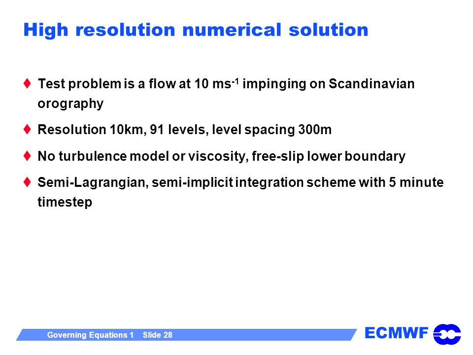 High resolution numerical solution
