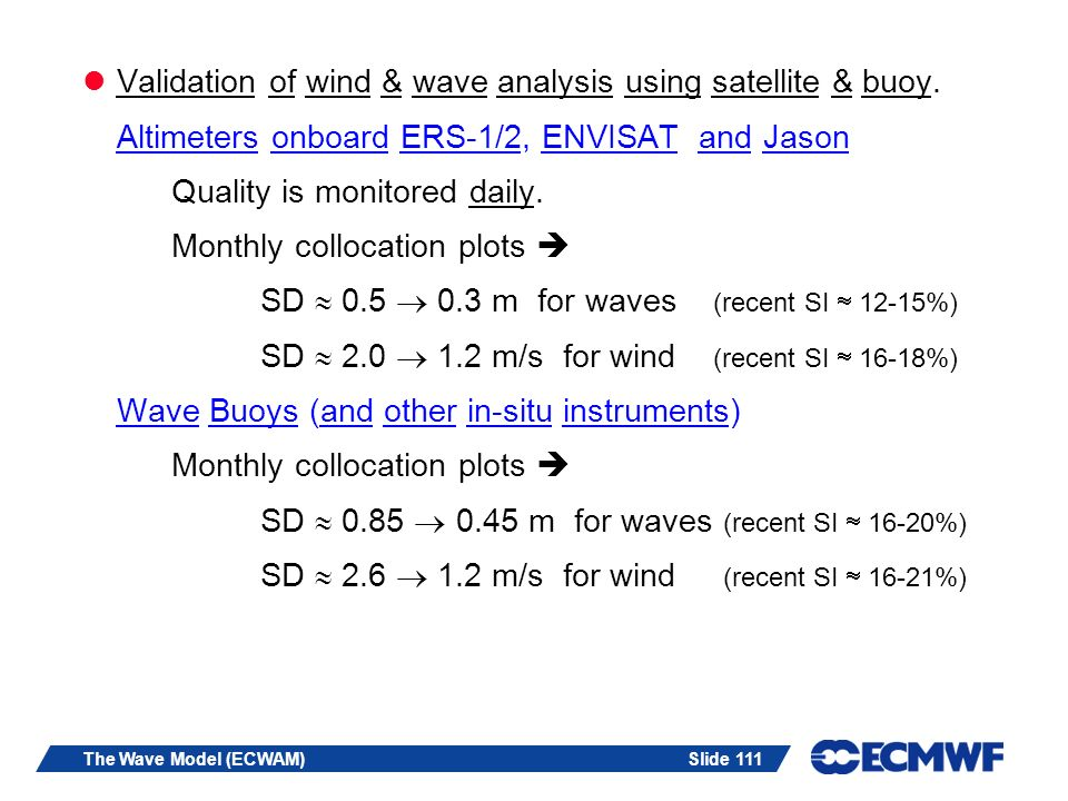 Validation of wind & wave analysis using satellite & buoy.